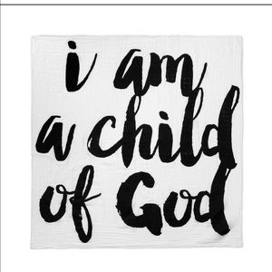I am a Child of God Muslin Swaddle/Wall Hanging